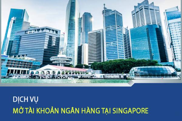 Mo tai khoan ngan hang tai Singapore