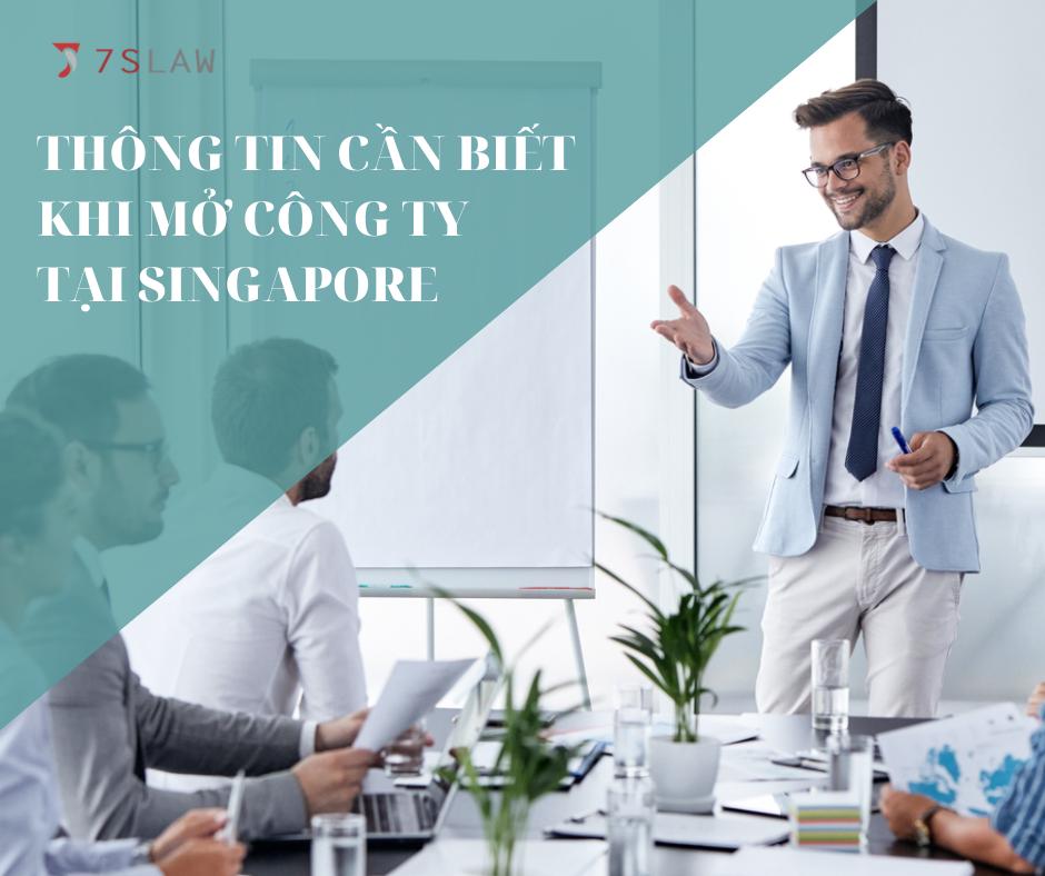 Thông tin cần biết khi mở công ty tại Singapore