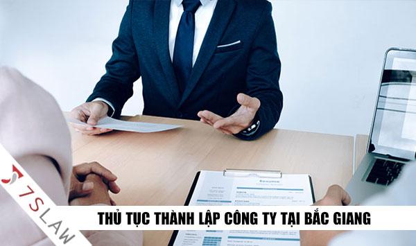 Thủ tục thành lập công ty tại Bắc Giang Uy Tín - Luật 7S
