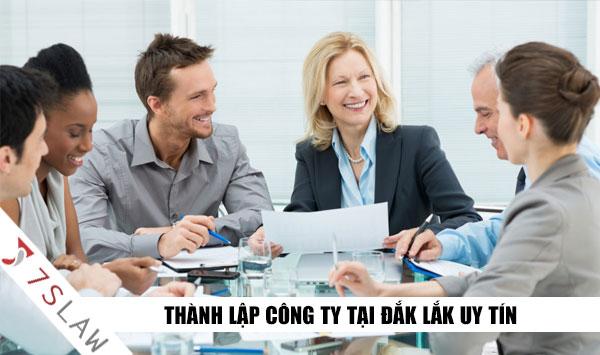 Dịch vụ thành lập doanh nghiệp tại Đắk Lắk uy tín