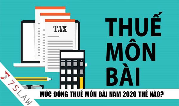 Thuế môn bài là gì? Mức đóng lệ phí môn bài năm 2020 hiện nay!