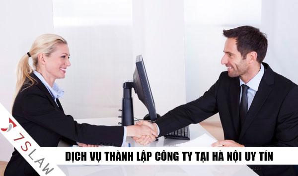 Dịch vụ thành lập công ty tại Hà Nội uy tín, chuyên nghiệp