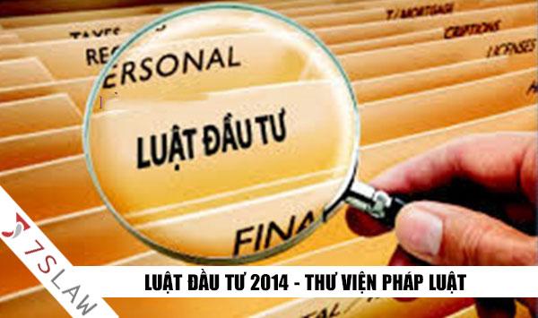 Luật Đầu Tư 67-2014-QH13 - 26/11/2014 - Luật đầu tư mới nhất 2020
