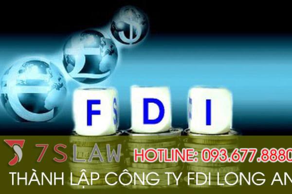 Dịch vụ thành lập công ty FDI trọn gói tại Tỉnh Long An