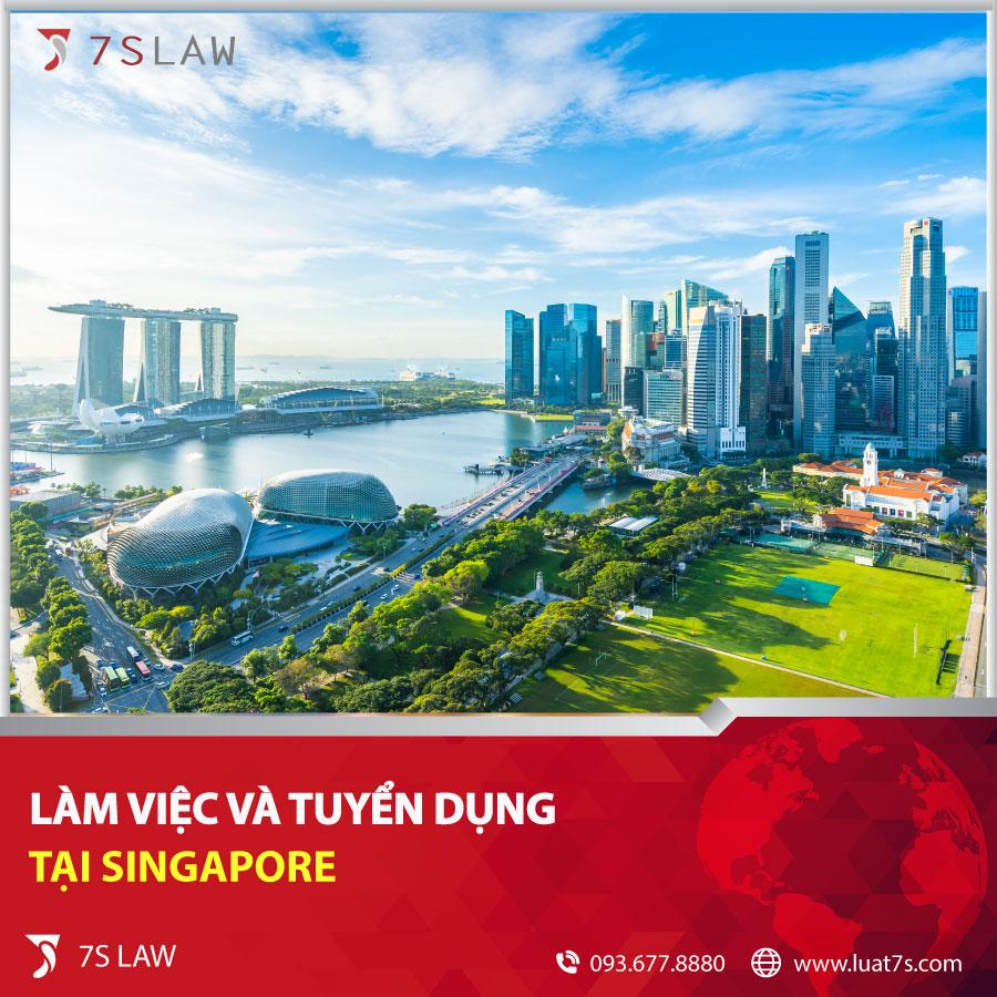 Làm việc và tuyển dụng tại Singapore