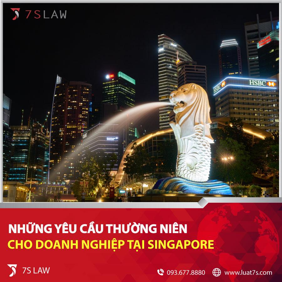 Những yêu cầu thường niên cho doanh nghiệp tại Singapore