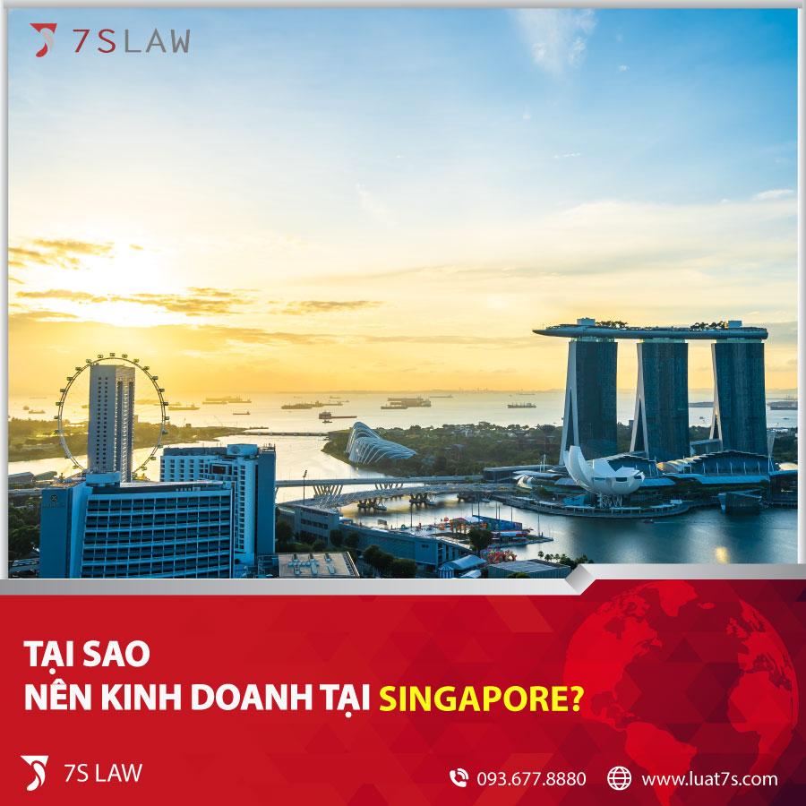 Tại sao nên kinh doanh tại Singapore?